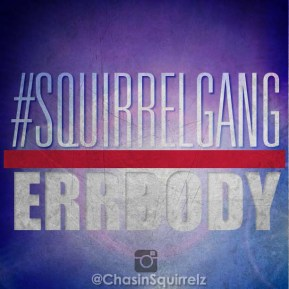 squirrelgang errbody